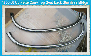 Corvette 1956 1957 1958 Polished 1959 1960 Conv Top Deck Lid Seat Back Stainless