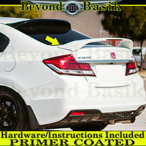 2015 2014 2013 2012 Honda Civic 4 Door Si Style Trunk Spoiler Wing Fin Primer