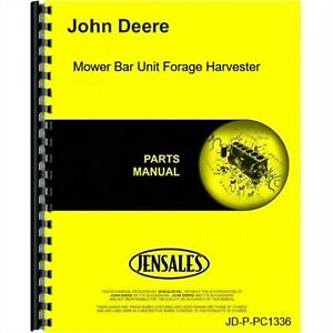 John Deere Mower Bar Unit Forage Harvester Parts Manual Catalog Pc1336