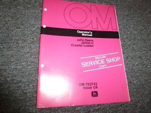 John Deere 450c Crawler Loader Owner Operator Maintenance Manual Omt62743