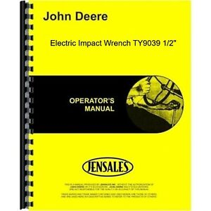John Deere Electric Impact Wrench Ty9039 1 2 Inch Owners Operators Manual