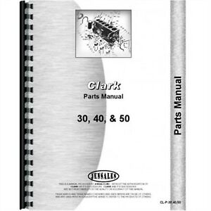 Clark 30 40 50 Forklift Parts Manual Catalog