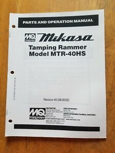 Multiquip Mikasa Mtr 40hs Tamping Rammer Parts Operation Manual
