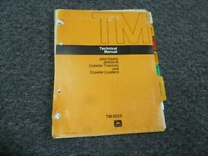 John Deere 450 b Crawler Tractor Loader Shop Service Repair Manual Tm1033