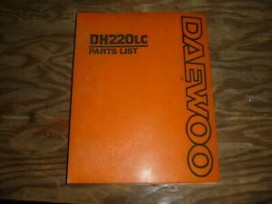 Daewoo Dh220lc Hydraulic Crawler Excavator Trackhoe Parts Catalog Manual