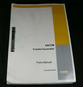 Case Cx17b Crawler Excavator Parts Manual Book Catalog List Oem S n Pu09 08001