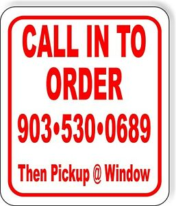 Call In To Order 9035300689 Then Pickup Wind Metal Aluminum Composite Sign