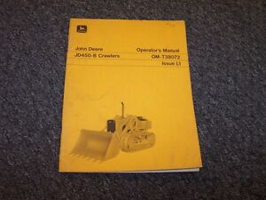 John Deere 450b Loader Dozer Crawler Owner Operator Maintenance Manual Omt38072