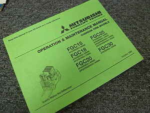 Mitsubishi Fgc25 Fgc30 Forklift Lift Truck Owner Operator Maintenance Manual