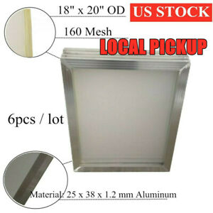 6pcs 18 X 20 Aluminum Screen Printing Frames With 160 White Mesh Count pick Up