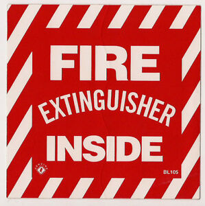 two Self adhesive Vinyl fire Extinguisher Inside Sign 4 X 4 New