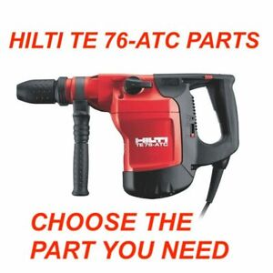 Hilti Te 76 atc Hammer Drill Parts Check The Part You Need Preowned Fast Ship