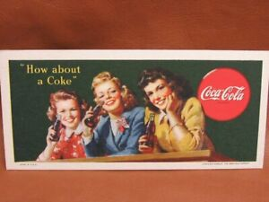 1944 How About A Coke Coca Cola Ink Blotter
