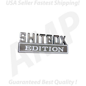 Shitbox Edition Emblem Chrome White Badge For Ram Gmc Chevy Ford Jeep Car Truck
