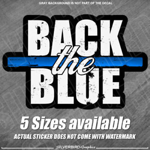 Thin Blue Line Back The Blue Police Officer Sticker Decal Window Vehicle