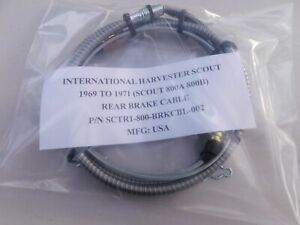 International Harvester Scout 800a 800b New Rear Brake Cable All Steel Made