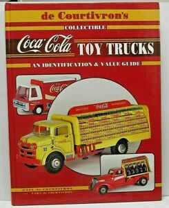Collectible Coca-Cola Toy Trucks by Gael De Courtivron ***Author Signed***