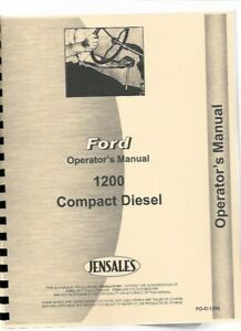 Ford 1200 Tractor Owners Operators Manual Diesel Compact