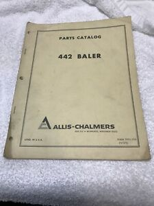 Allis chalmers Model 442 Baler Dealer Parts Catalog Manual