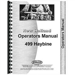 New Holland 499 Haybine Mower Conditioner Owners Operators Manual
