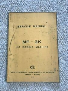 Sip Mp 3k Jig Boring Machine Service Manual Swiss Made