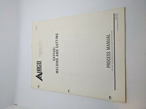 Vintage Airco Oxyfuel Welding Cutting Owners Process Manual Book Adi 1275f