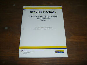 New Holland T4 110 T4 120 Tractor Loader Cab Platform Shop Service Repair Manual
