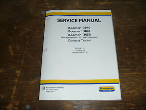 New Holland Boomer 3040 Tractor Engine Transmission Shop Service Repair Manual