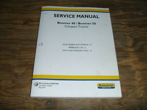 New Holland Boomer 40 50 Tractor Axle Brakes Steer Shop Service Repair Manual