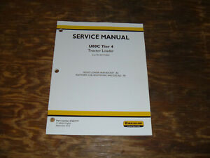 New Holland U80c Tractor Loader Tier 4 Cab Bucket Shop Service Repair Manual