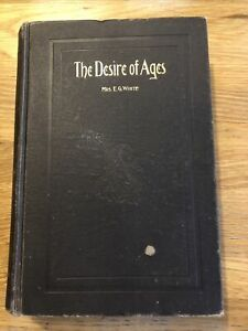 The Desire of Ages By Ellen G. White Pacific Press 1898 Beautiful Little Flock $299.99