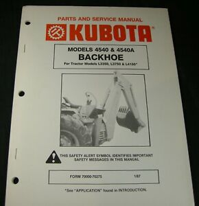 Kubota 4540 4540a Backhoe Service And Parts Manual For L3350 L3750 L4150 Tractor