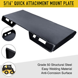 Quick Attachment Mount Plate 5 16 Grade 50 Steel For Kubota Bobcat Skid Steer