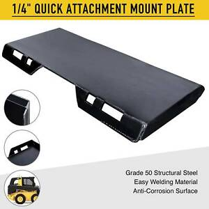 Quick Attachment Mount Plate Grade 50 Steel For Kubota Bobcat Skid Steer 1 4