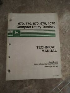 John Deere 670 770 870 970 1070 Tractors Technical Manual Tm1470