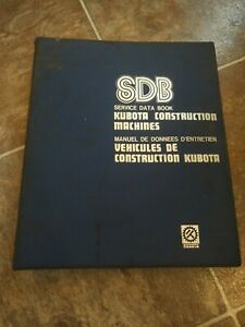 Kubota Service Data Book For Construction Machines As Of May 1981