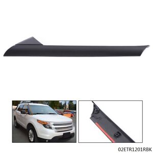 Fit 2011 19 Ford Explorer New Windshield Outer Trim Pillar Molding Right Side