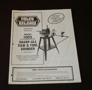 Foley Belsaw Owners Manual Sharp all Saw Tool Grinder Model 1055