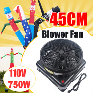 750w 17 7inch Inflatable Air Blower Fan Fit Dancer wind Tube Man Puppet Us hot