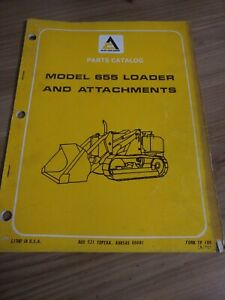1970 Allis Chalmers 655 Loader And Attachments Original Parts Catalog