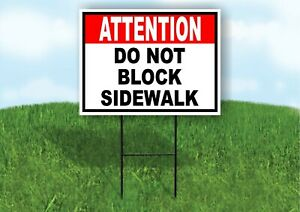 Attention Do Not Block Sidewalk Black Red Yard Sign Road With Stand Lawn Sign