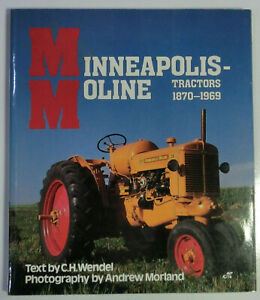 Farm Tractor Color History Ser Minneapolis moline Tractors 1870 To 1969 By Ch