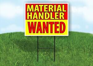 Material Handler Driver Wanted Red And Yell Yard Sign Road With Stand Lawn Sign