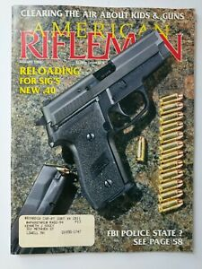 American Rifleman Magazine August 1993 Reloading For Sig#x27;s New .40 Kids amp; Guns $9.99