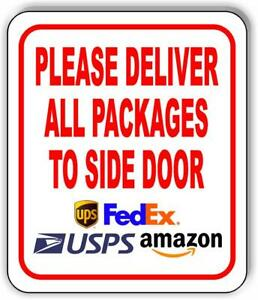 Please Deliver All Packages To Side Door Metal Aluminum Composite Sign