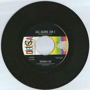 BRENDA LEE 45 ALL ALONE AM I SAVE ALL YOUR LOVIN#x27; FOR ME..VG..1962 $2.25
