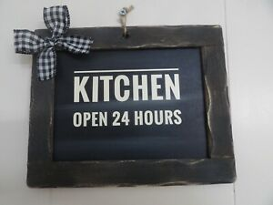 Primitive Chalkboard Sign Kitchen Open 24 Hours Black Buffalo Bow Country Decor