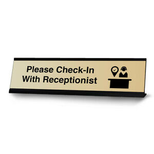 Please Check in With Receptionist Desk Sign Or Front Desk Counter Sign 2 X 8