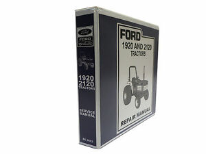 Ford 1920 And 2120 Tractor Factory Service Manual Repair Shop Book New W binder