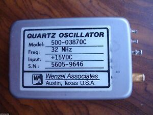 Wenzel Associates Quartz Oscillator 500 03870c 32 Mhz 15vdc Guaranteed